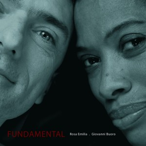 Cover CD Fundamental Giovanni Buoro e Rosa Emilia 2013